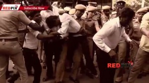 Police Atrocity on DD Medical & Law College Students of Chennai  -- Must watch -- Red pix_23680